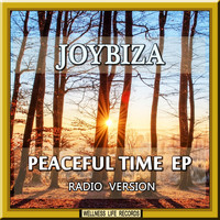 Joybiza - Peaceful Time EP (Radio Version)