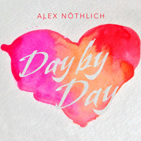 Alex Nöthlich - Day by Day