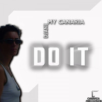 Djane My Canaria - Do It