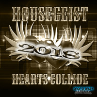 Housegeist - Hearts Collide 2018