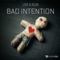 Lee & Sun - Bad Intention