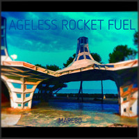 Marebo - Ageless Rocket Fuel