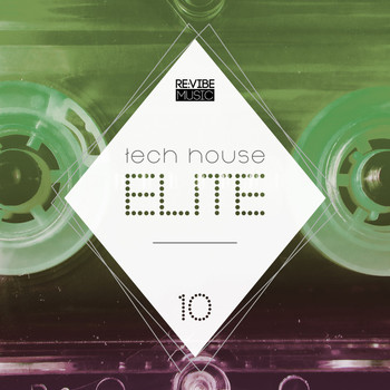 Various Artists - Tech House Elite Issue 10