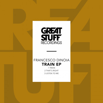 Francesco Dinoia - Train EP