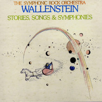 Wallenstein - Stories, Songs & Symphonies