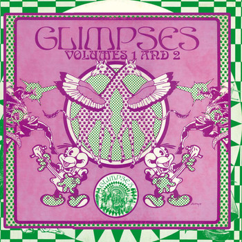 Various Artists - Glimpses Volumes 1 & 2 - Remastered