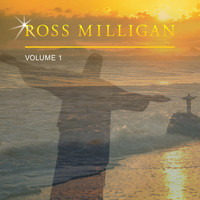 Ross Milligan - Ross Milligan, Vol. 1