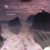 Ross Milligan - Ross Milligan, Vol. 5