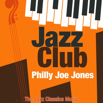Philly Joe Jones - Jazz Club (The Jazz Classics Music)