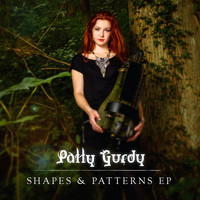 Patty Gurdy - Shapes & Patterns EP