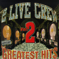 The 2 Live Crew - Greatest Hits Vol. 2 (Explicit)