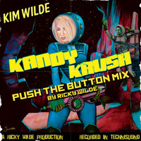 Kim Wilde - Kandy Krush (Push The Button Remix)