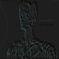 Vincenzo Perez - Killmass EP