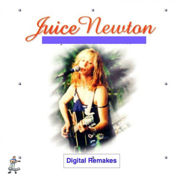 Juice Newton - Juice Newton - Digital Remakes