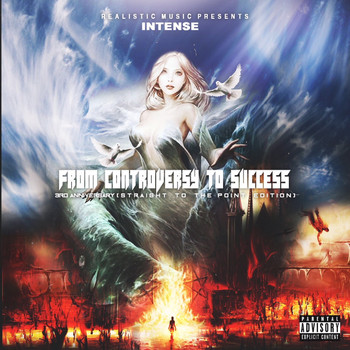 Intense - From Controversy to Success 3rd Anniversary (Straight to the Point Edition) (Explicit)