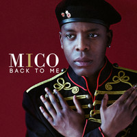 Mico - Back to Me