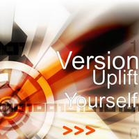 Version - Uplift Yourself