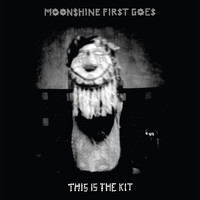 This Is The Kit - Moonshine First Goes EP