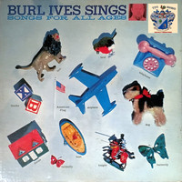 Burl Ives - Burl Ives Sings Songs for All Ages