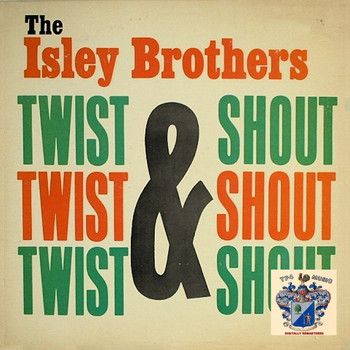 The Isley Brothers - Twist and Shout!
