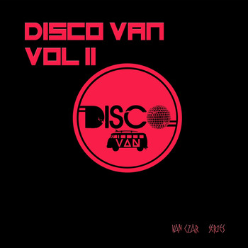 Various Artists - Disco Van, Vol. 2 (Selected & Mixed by Disco Van)