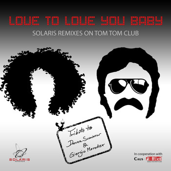 Tom Tom Club - Love to Love You Baby (Remixes)