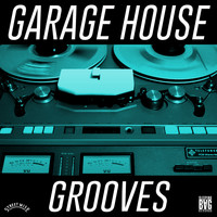Various Artists - Garage House Grooves