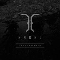 Engel - The Condemned