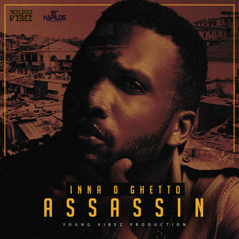 Assassin - Inna D Ghetto