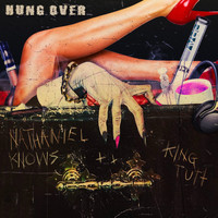 Nathaniel Knows - Hungover