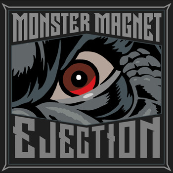 Monster Magnet - Ejection