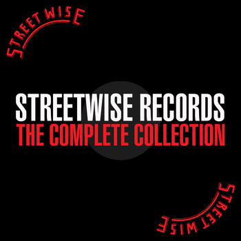 Various Artists - Streetwise Records: The Complete Collection (Explicit)