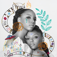 Chloe x Halle - The Kids Are Alright