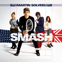 Martin Solveig & Dragonette - Smash (Explicit)