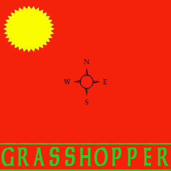Grasshopper - Who Want It