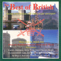 Band and Bugles of The Light Division - The Best of British