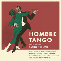 Marcelo Nisinman - Hombre Tango: The Music of Marcelo Nisinman