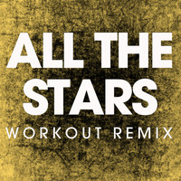 Power Music Workout - All the Stars - Single