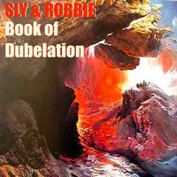 Sly & Robbie - Sly & Robbie's Book of Dubelation