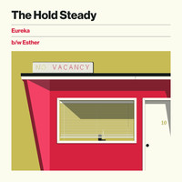 The Hold Steady - Eureka b/w Esther