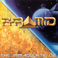 Pyramid - The Inmaculate Lie