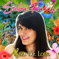 Sáloa Farah - After the Love