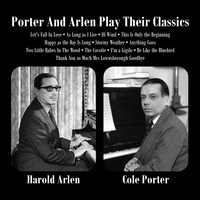 Harold Arlen - Porter And Arlen Play Their Classics