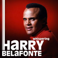 Harry Belafonte - Whispering