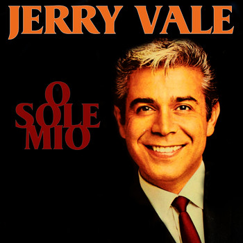 Jerry Vale - O Sole Mio