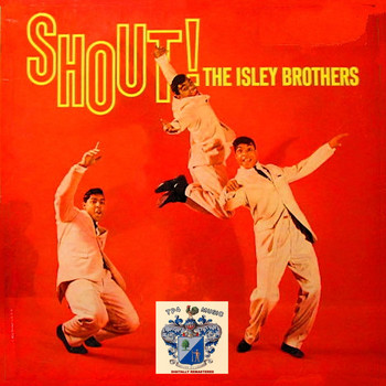 The Isley Brothers - Shout!