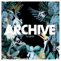 Archive - Noise (Explicit)