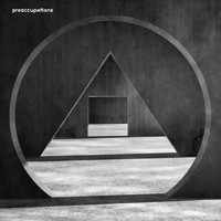 Preoccupations - Disarray