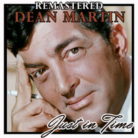 Dean Martin - Just in Time (Remastered)