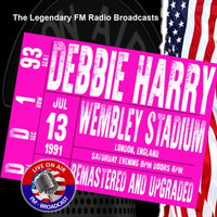 Debbie Harry - Legendary FM Broadcasts - Wembley Stadium, London 13th July 1991
